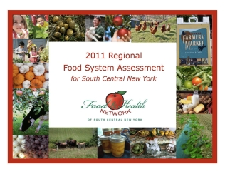 2011 Regional Food System Assessment for South Central New York